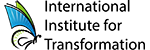 International Institute for Transformation
